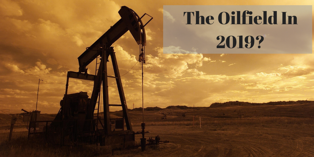 The Oilfield for 2019_